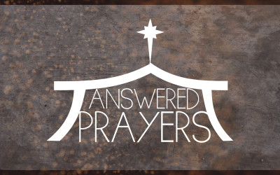Answered Prayers Sermon Series
