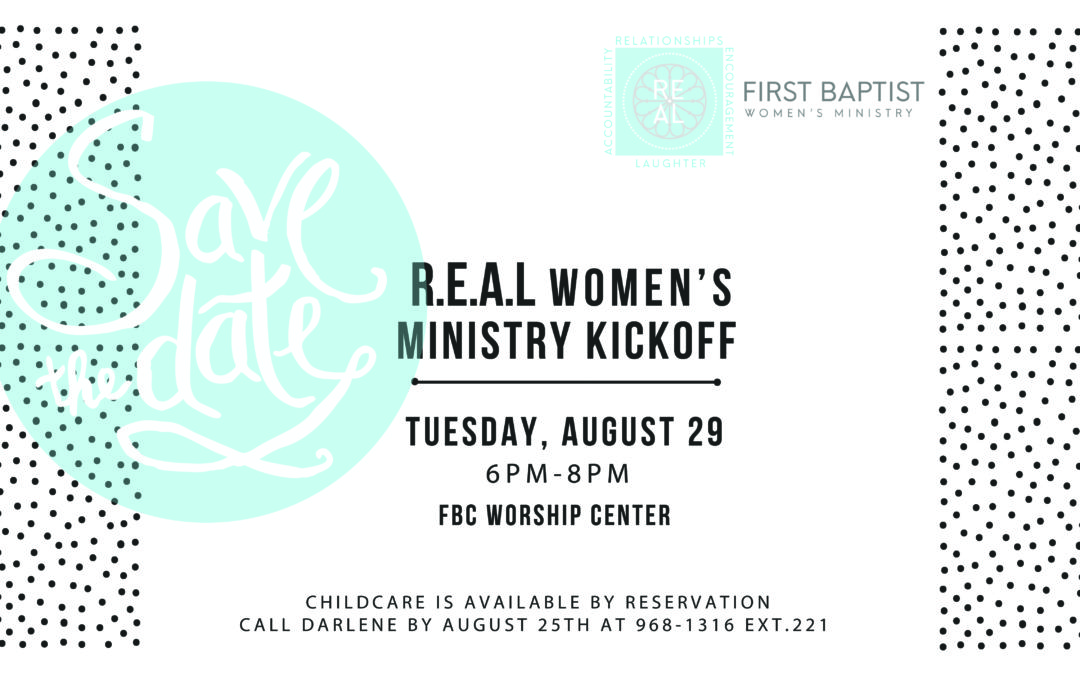 R.E.A.L Women's Ministry Kick-Off!